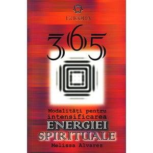 365 Modalitati Intensificarea Energiei Spirituale