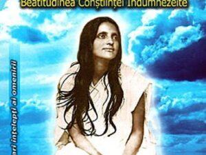 Ma Ananda Moyi - Beatitudinea Constiinţei Indumnezeite