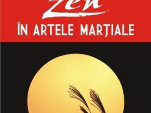 Zen In Artele Martiale (Ed. POLIROM)