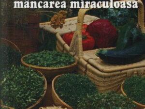 Germenii, Mancarea Miraculoasa
