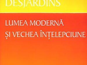 Lumea Moderna si Vechea Intelepciune (Ed. HERALD)
