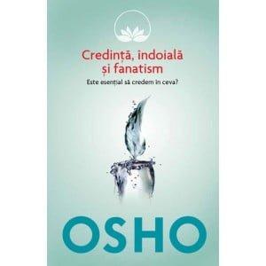 Osho Indoiala Credinta Fanatism (Ed. LITERA)