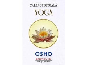 Osho Calea Yoga (Ed. MIX)